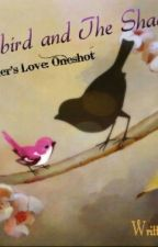 A Mother's Love Oneshot : The Songbird and The Shadow  by BamaRose