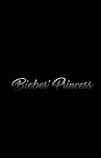 Bieber's Princess|| Fan Fiction DDLG