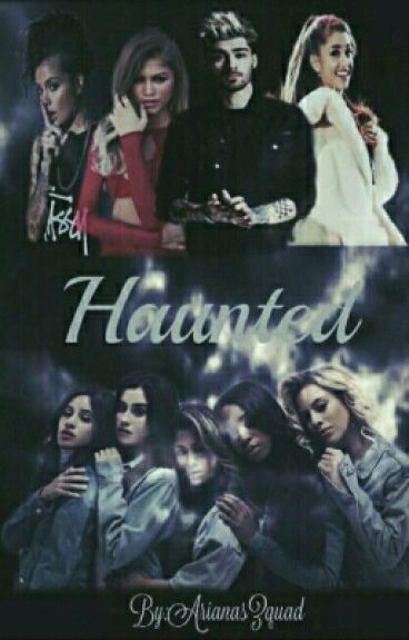 Haunted (Camren/Norminah)