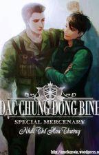 [Đam] Đặc Chủng Dong Binh - Nhất Thế Hoa Thường by HaByun
