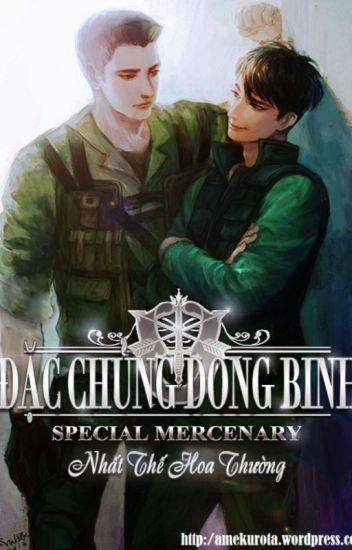 [Đam] Đặc Chủng Dong Binh - Nhất Thế Hoa Thường
