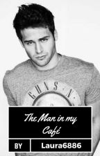The Man in my Café | #Wattys2016 by Laura6886