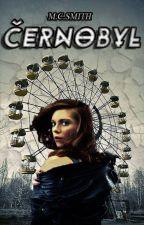 Černobyl by carlie15