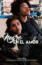 Negro En El Amor | ✓ [Inkitt] by toyabright