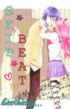 SKIP BEAT : THE ONE THAT GOT AWAY ♫♥♪ by kissthisboy