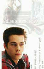 Stiles Stilinski X Reader (AU) by EliseProbablyAteIt