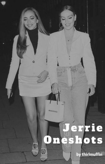 Jerrie One Shots
