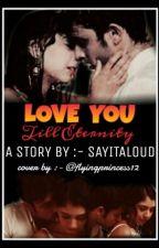 Manan - Love you till eternity (✔) by sayitaloud