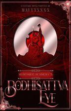Mystique Academy 2: The Bodhisattva Eye by junhara_b2stforever
