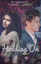 Holding On (A Harry Styles Love Story) [Russian Translation]  #Wattys2016 by LOVEYOUMYDEAR