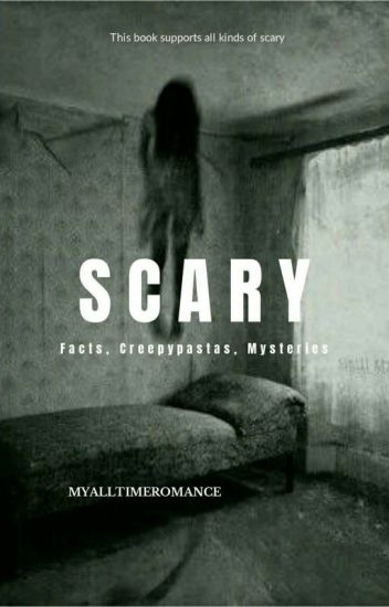 Scary Facts, Creepypastas, Legends, And Mysteries
