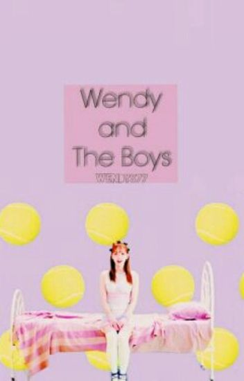 Wendy & The Boys [Discountinued]