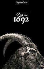 Origins 1692 by SaydenOdor