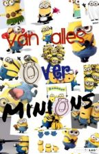 Van alles over Minions by Juulsstory
