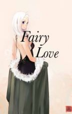 Fairy Love [Fanfic Fairy Tail] EN PAUSE by JunedreamFairyTail