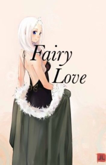 Fairy Love [Fanfic Fairy Tail] EN PAUSE