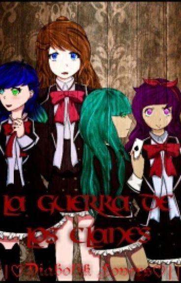 La Guerra De Los Clanes |||♥Diabolik Lovers♥|||