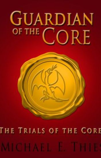 The Trials of the Core (GotC #1)