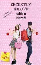 Secretly Inlove with a Nerd (Nerd Series #2) by Theinnocentgirl_05