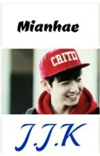 (COMPLETED)MIANHAE by V_MINKOOK