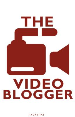 Video Blogger [Ziam Mayne]