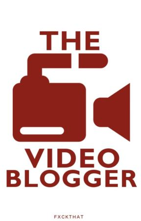 Video Blogger [ZIAM] by fxckthat