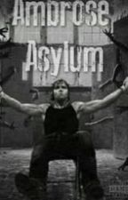The Ambrose Asylum[IN REVISIONE] by FrancyReigns