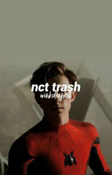 trash; nct