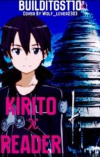 Kirito x Reader by Ty15sKid