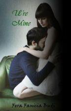 U're Mine by FefeFanixiamo