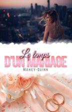 Le temps d'un mariage  by Maney-Quinn