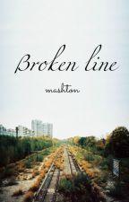 broken line  →  mashton by mike0ro0wave