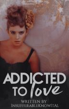 Addicted To Love | SSHG by InsufferableKnowItAl