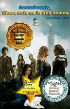 Asumamoslo, Ahora Esto Es Lo Que Somos 2... (#Premio Los100 Awards) by CarolinaLeal848