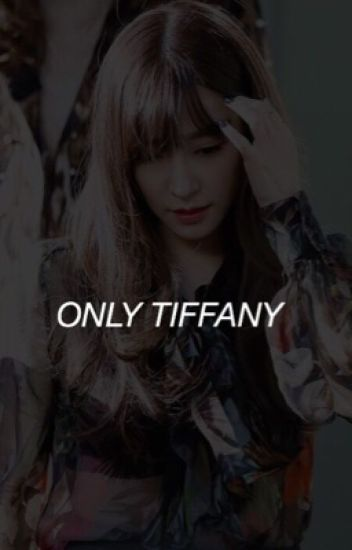 ONLY TIFFANY