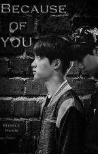 Because of you [SooKai/KaiSoo] by BubbleHunn