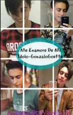 Me Enamore De Mi Ídolo-GonzaloGoette by BriiVarela18