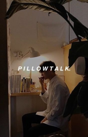 pillowtalkㅣjikook