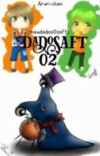 #DadoSaft (OsaftxMaudado FF) [002] by Aruri-Chan