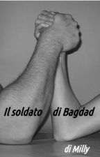 Il soldato di Bagdad by milly_n_a