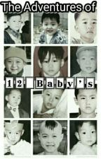 The Adventures Of 12 Baby's by Teffy_Tao_Panda