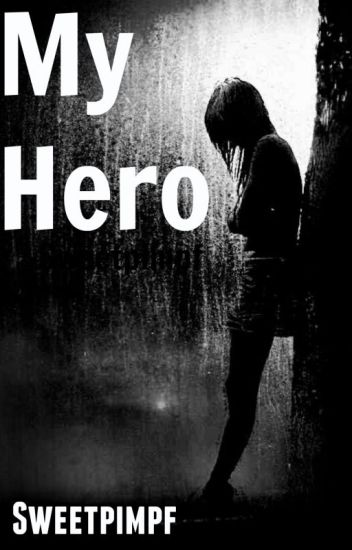 My Hero(B.A.P FF)