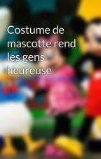 Costume de mascotte rend les gens heureuse by ifloves