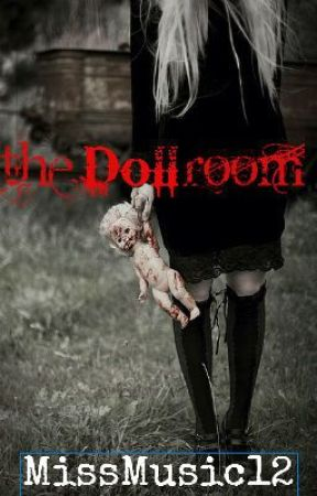 The Doll Room by Heyimajellybean