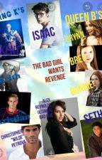 The Bad Girl  Wants Revenge by ar123ana