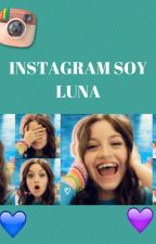 Instagram Soy Luna #Crossingueracolabora #Wattys2016 by Crossinguera23