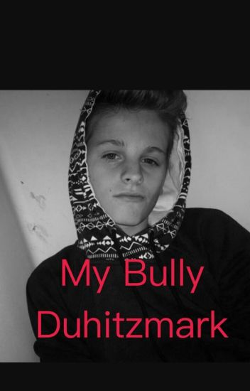 Bullied by Duhitzmark