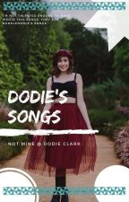 Dodie Clark (Lyrics To Her Songs) by ChaseTheMoonLikeFire