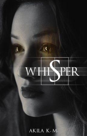 Whisper by AkilaKM