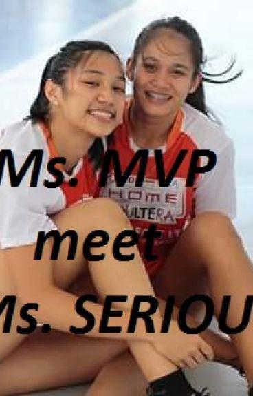 Ms. MVP meet Ms. SERIOUS